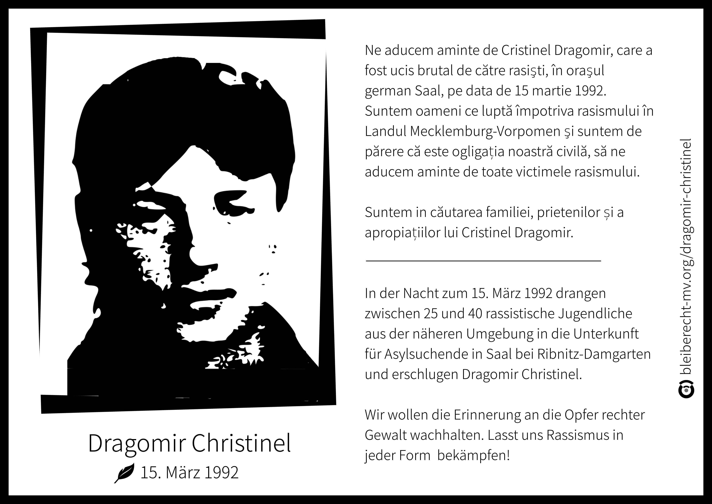 Dragomir Christinel starb in der Nacht zum 15. März 1992 in Saal durch einen Mob rassistischer Jugendlicher, die die Unterkunft für Asylsuchende überfielen.