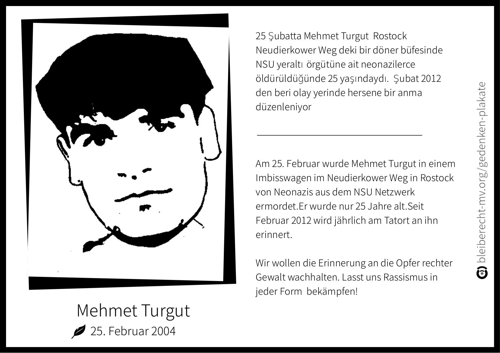 Mehmet Turgut starb am 25. Februar in Rostock-Toitenwinkel durch ein Attentat des NSU.